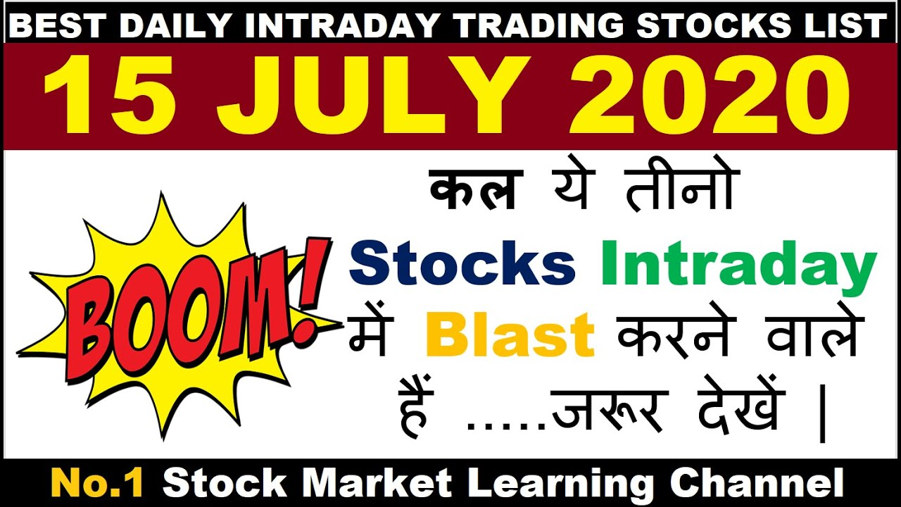 Best Intraday Trading Stocks for Tomorrow 15 JULY 2020 Intraday trading strategies StockMarketHacks 
