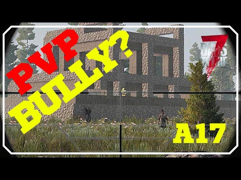 Fight At Their Base | 7 Days To Die Alpha 17 PVP Gameplay