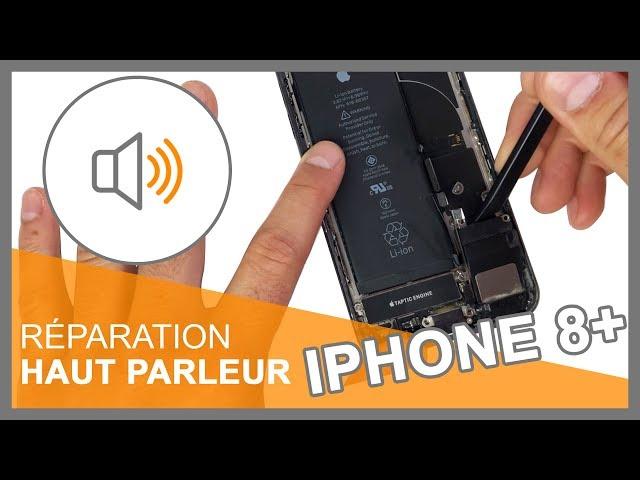 Réparation Module Haut-parleur iPhone 8 Plus