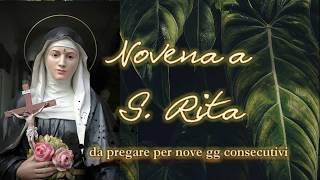 Novena a S. Rita da Cascia - da pregare per 9 gg consecutivi