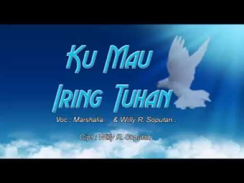 Ku Mau Iring Tuhan - Marsalia & Willy R Soputan Mp3