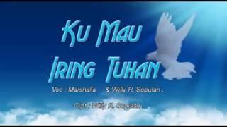Download Ku Mau Iring Tuhan - Marsalia & Willy R Soputan