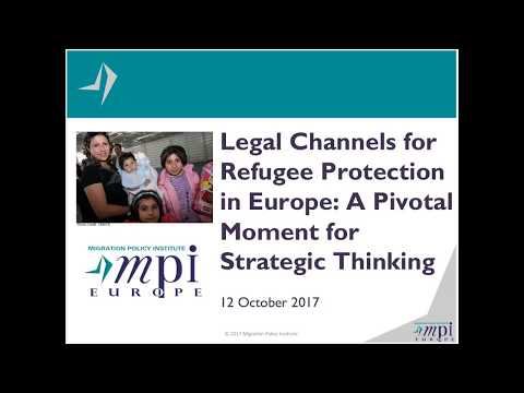 Legal Channels for Refugee Protection in Europe: A Pivotal Moment for Strategic Thinking