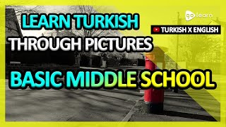 Learn Turkish Through Pictures |Turkish Vocabulary Basic Middle School | Golearn