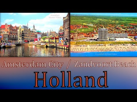 Frankfurt, Germany To Holland: See Amsterdam City & Much More! (3of3)