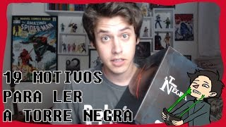 Video 19 MOTIVOS PARA LER A TORRE NEGRA (STEPHEN KING) download MP3, 3GP, MP4, WEBM, AVI, FLV Juli 2018