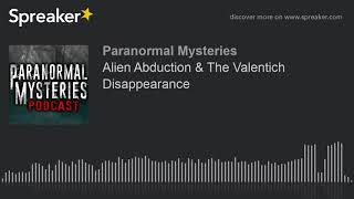 Alien Abduction & The Valentich Disappearance
