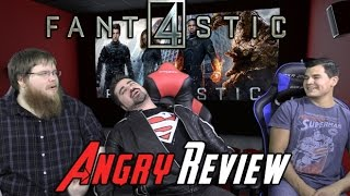Fantastic Four Angry Movie Review