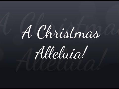 A Christmas Alleluia!