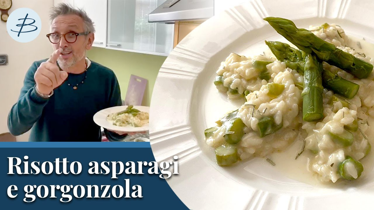 Risotto asparagi e gorgonzola | Chef BRUNO BARBIERI
