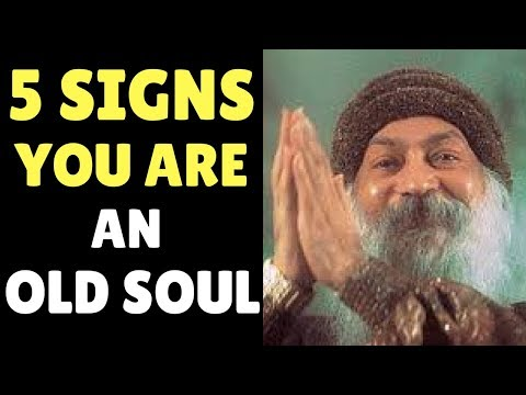 5 Signs You're an Old Soul  (Law of Attraction)