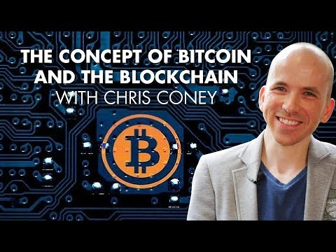 The Concept Of Bitcoin And The Blockchain With Chris Coney