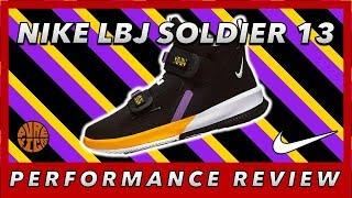 NIKE LEBRON SOLDIER 13 PERFORMANCE REVIEW