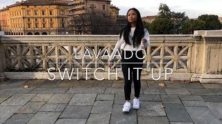 Switch It Up Challenge - Lavaado