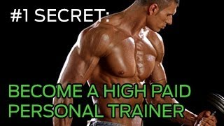 #1 Secret to Becoming a High-Paid Personal Trainer or Strength Coach