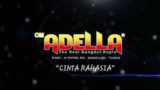 "Download OM ADELLA ""CINTA RAHASIA"" Mp3"