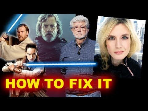Star Wars The Last Jedi Backlash - FIX IT BREAKDOWN