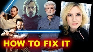 Star Wars The Last Jedi Backlash - FIX IT BREAKDOWN