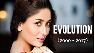 Kareena Kapoor Evolution (2000 - 2017)