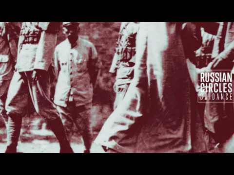 Russian Circles - Guidance (2016) [Full album]