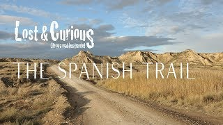 The Spanish Trail, an overland journey.