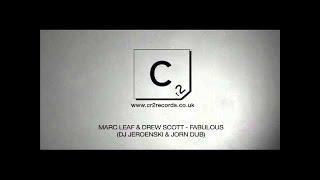 Mark Leaf & Drew Scott - Fabulous (Dj Jeroenski & Jorn Dub)