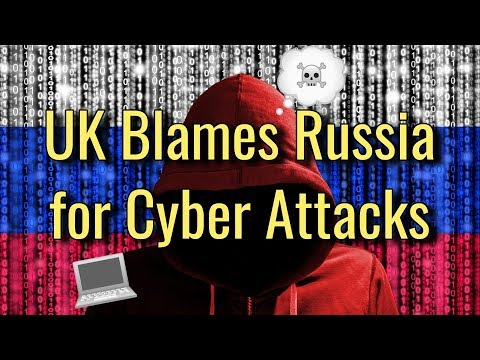 UK Blames Russia for Recent Cyber Attacks!  ~ Hacker Daily 11/21/17