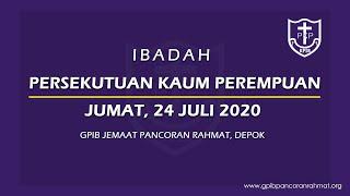 Juli 24, 2020 - PKP - Percayakanlah Pada Tuhan