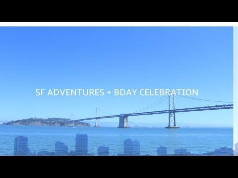 sf adventure + bday celebration | cindeesevlogs