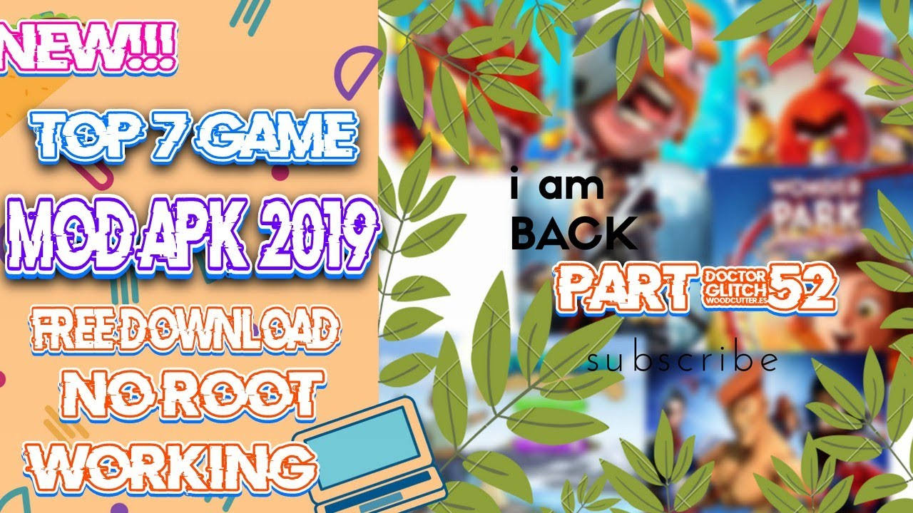 NEW!!TOP 7 (UPDATE)GAME MoD APK 2019 FREE DOWNLOAD+NO ROOT work PART#52
