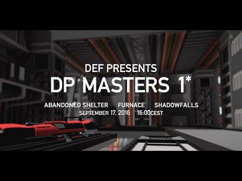 DP MASTERS 1* [ kyto vs. pupz - WB round1 @ abandoned shelter ]