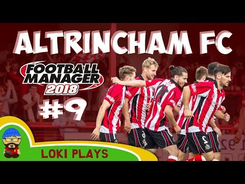 FM18 - Altrincham FC - EP9 - Northern League CUP FINAL! - Football Manager 2018