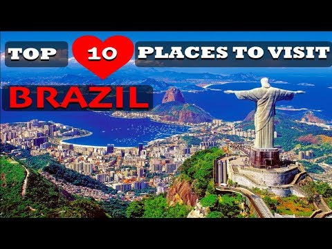 Top 10 Places To Visit In Brazil