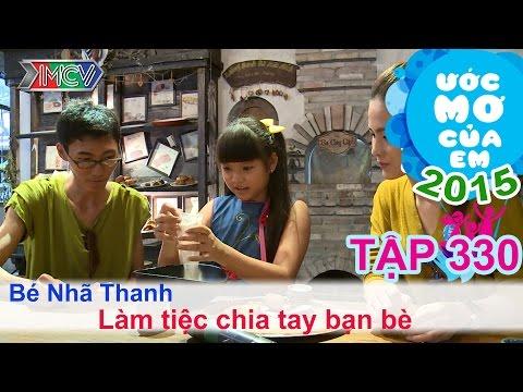 Ước mơ của em Nguyễn Nhã Thanh - tổ chức tiệc chia tay bạn bè 21/06/2015