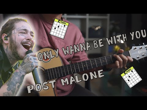 Post Malone – Only Wanna Be With You | Guitar Tutorial