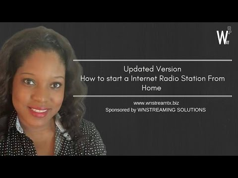How to Start a Internet Radio Station from home | updated version