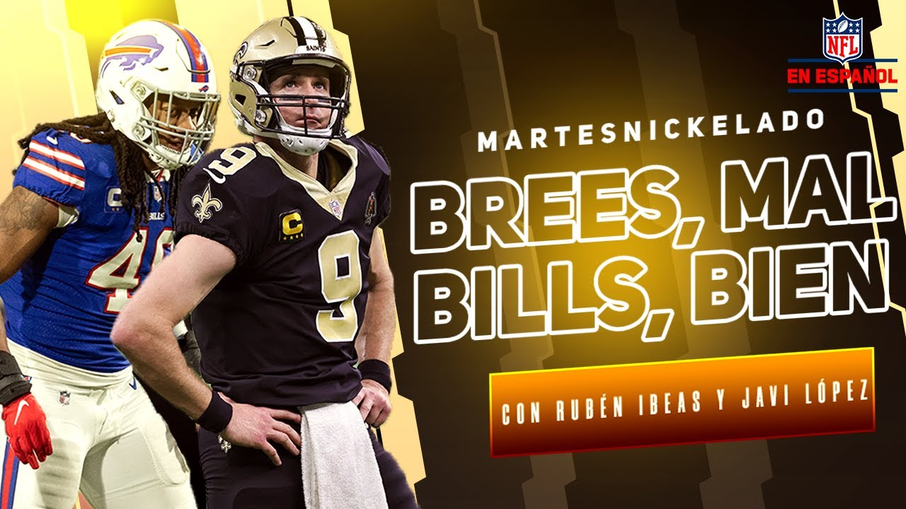 Brees fue el culpable de la derrota de Saints | La defensiva de Bills es de miedo | Martes Nickelado
