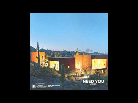 Jvnior - Need You (Official Audio)