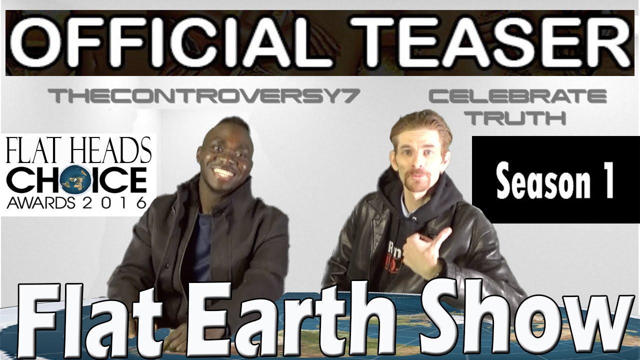 FLAT EARTH Show: Controversial TRUTH (Official Teaser)