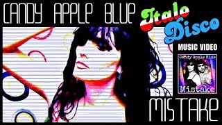 "Mistake (Italo-Disco 7"" Mix) by Candy Apple Blue"