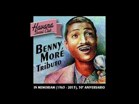 1. Oh Vida - Havana Social Club - Benny Moré In Memoriam (1963 - 2013), 50º Aniversario