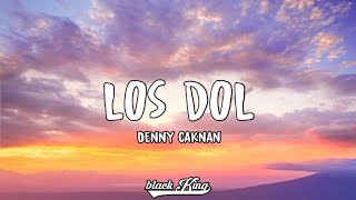Denny Caknan -LOS DOL- (Lirik Video)