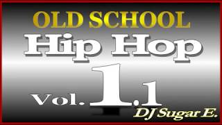 Old School Mixtape 1.1 (Soul/Funk/Hip Hop/R&B): edited for many areas - DJ Sugar E.