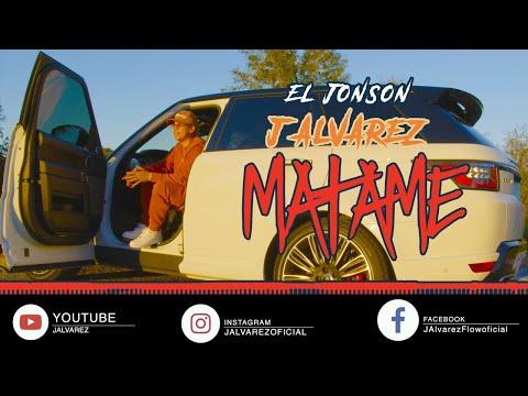 J ALVAREZ - MATAME - VIDEO OFICIAL - EL JONSON
