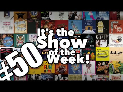 Top 50 Musical Theatre Songs – Show of the Week #50