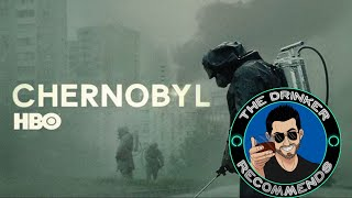 The Drinker Recommends... Chernobyl (HBO miniseries)