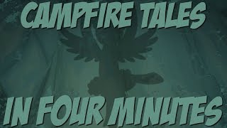 Campfire Tales in Four Minutes