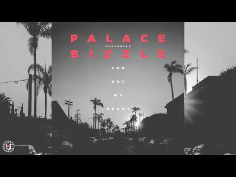 Palace - You Got My Heart Feat. Bizzle