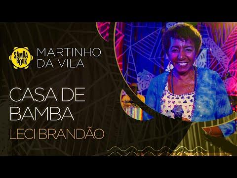 Casa de Bamba - Leci Brandão (Sambabook Martinho da Vila)