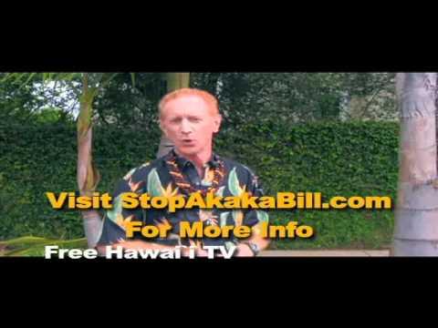 Akaka Bill Pain - Weʻll Explain